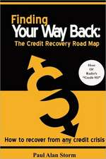 Finding Your Way Back:  The Credit Recovery Road Map