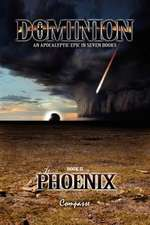 Dominion II:  Phoenix