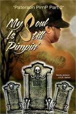 My Soul Is Still Pimpin':  A Family Cookbook with Toasts, Traditions and Superstitions