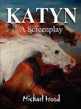 Katyn a Screenplay