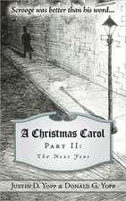 A Christmas Carol Part II