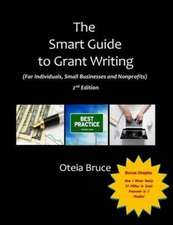 The Smart Guide to Grant Writing, 2nd Edition