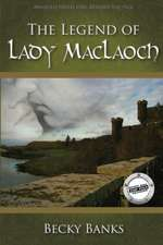 The Legend of Lady Maclaoch:  Pathways to Personal Power