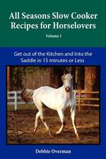 All Seasons Slow Cooker Recipes for Horselovers