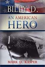 Billy D. an American Hero