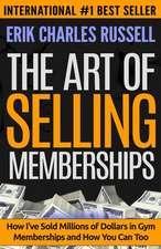 The Art of Selling Memberships