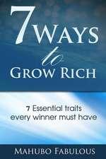 7 Ways to Grow Rich