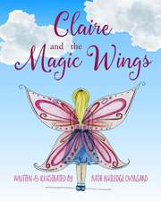 Claire and the Magic Wings