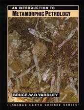 Yardley, B: An Introduction to Metamorphic Petrology