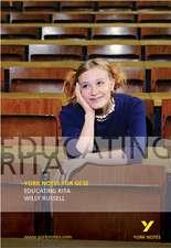 Educating Rita: York Notes for GCSE