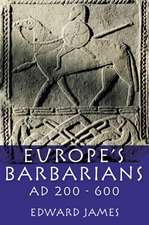 Europe's Barbarians AD 200-600