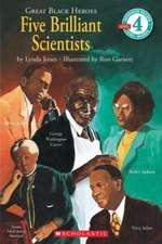 Scholastic Reader Level 4:  Five Brilliant Scientists (Level 4)