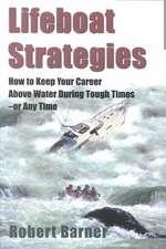 Lifeboat Strategies