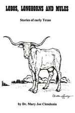 Lobos, Longhorns and Mules