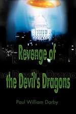 Revenge of the Devil's Dragons