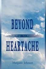 Beyond Heartache