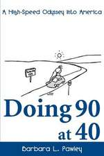 Doing 90 at 40
