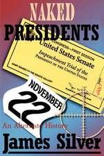 Naked Presidents