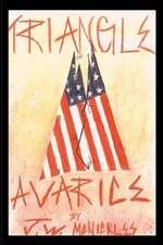 Triangle of Avarice