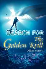 Search for the Golden Krill