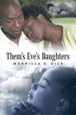 Them's Eve's Daughters'