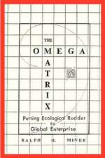 The Omega Matrix