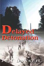 Delayed Detonation