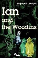 Ian and the Woodins