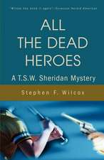 All the Dead Heroes