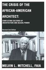 The Crisis of the African-American Architect