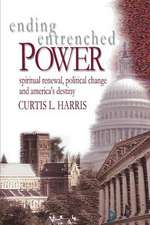 Ending Entrenched Power