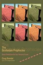 The Scottsdale Prophecies