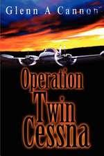 Operation Twin Cessna