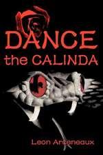 Dance the Calinda
