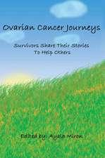 Ovarian Cancer Journeys