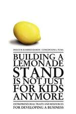 Building a Lemonade Stand Is Not Just for Kids Anymore