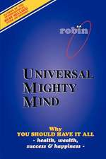 Universal Mighty Mind