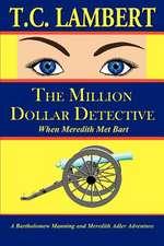 The Million Dollar Detective