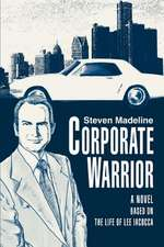 Corporate Warrior