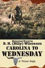 Carolina to Wednesday