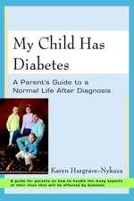 My Child Has Diabetes