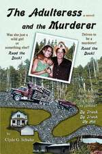 The Adulteress and the Murderer