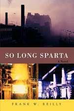 So Long Sparta