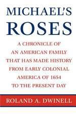 Michael's Roses