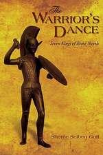 The Warrior's Dance