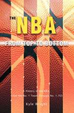 The NBA from Top to Bottom