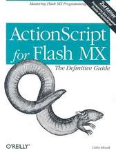 ActionScript for Flash MX: The Definitive Guide 2e