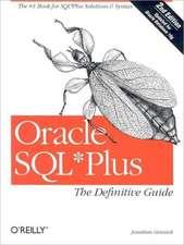 Oracle SQL∗Plus: The Definitive Guide 2e