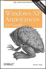 Windows XP Annoyances for Geeks 2e
