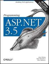 Programming ASP.NET 3.5:  The Art of Distributed System Design